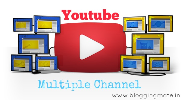 Youtube-pe-multiple-channel-banaye-ek-email-id-se