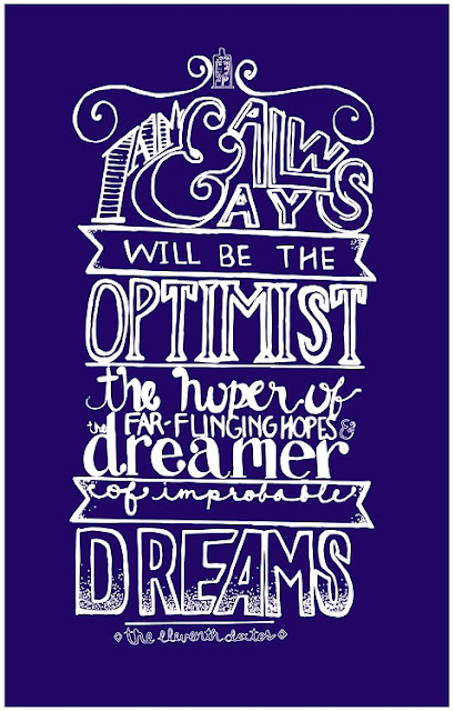 I am and always be an optimist... | A Mama Geek's Top List of Doctor Who Quotes