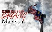 BLOGGER SAYANG MALAYSIA