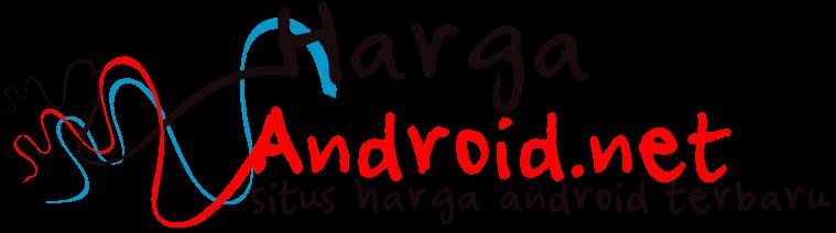 Harga Android Terbaru | Harga Android Samsung | Harga Android Murah