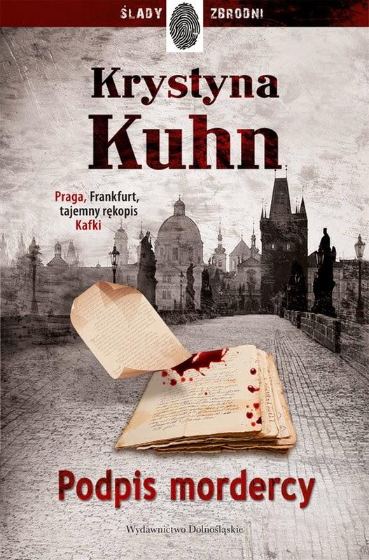 """""""Podpis mordercy"""" – Krystyna Kuhn"""