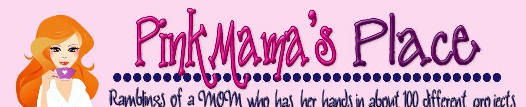 PinkMama's Place