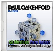 musicas+para+baixar CD Paul Oakenfold – DJ Box March (2014)
