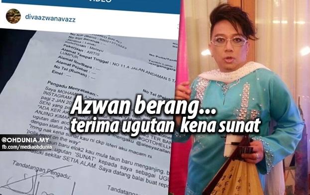 Azwan Ali Berang... Buat Laporan Polis Terima Ugutan Kena Sunat
