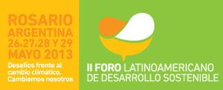 II Foro Latinoamericano de Desarrollo Sostenible 26, 27, 28 y 29 de mayo