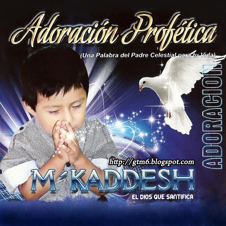 M'Kaddesh-Adoración Profética-
