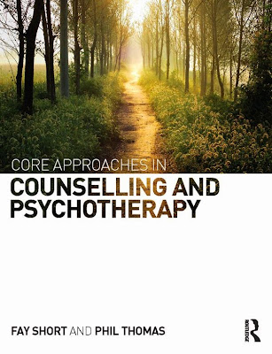Core Approaches in Counselling and Psychotherapy - Free Ebook Download