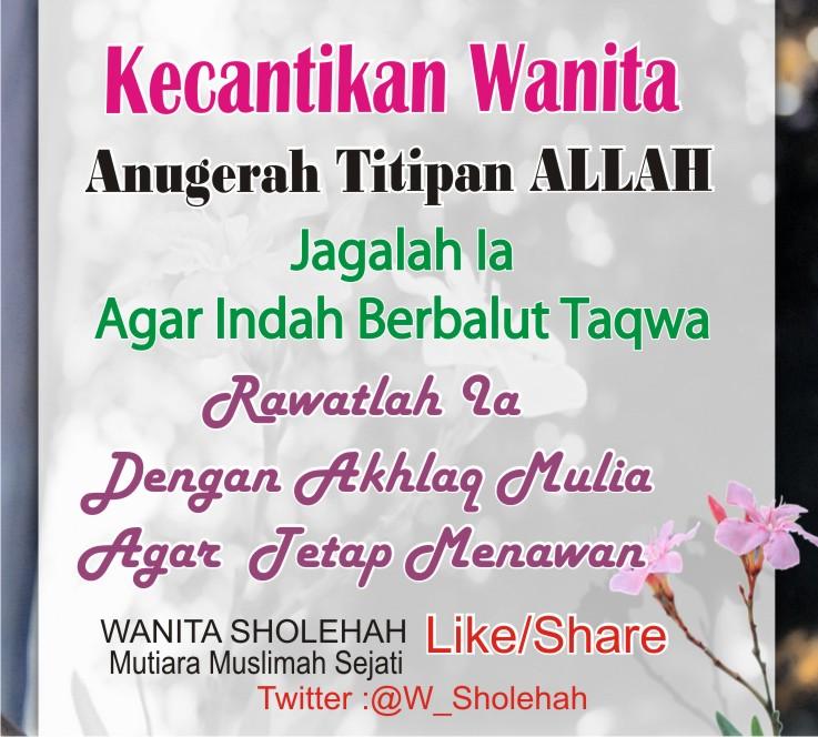 ❀WANITA SHOLEHAH Mutiara Muslimah Sejati❀: Jadikan Dirimu ...