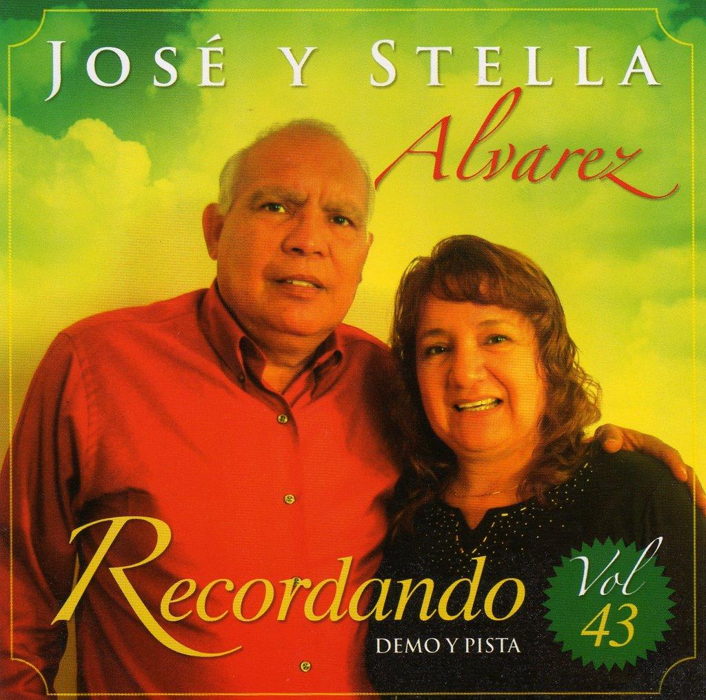 José y Stella Alvarez-Vol 43-Recordando-