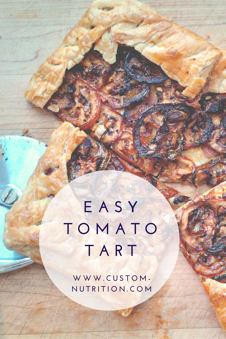 Custom Nutrition: Easy Tomato Tart