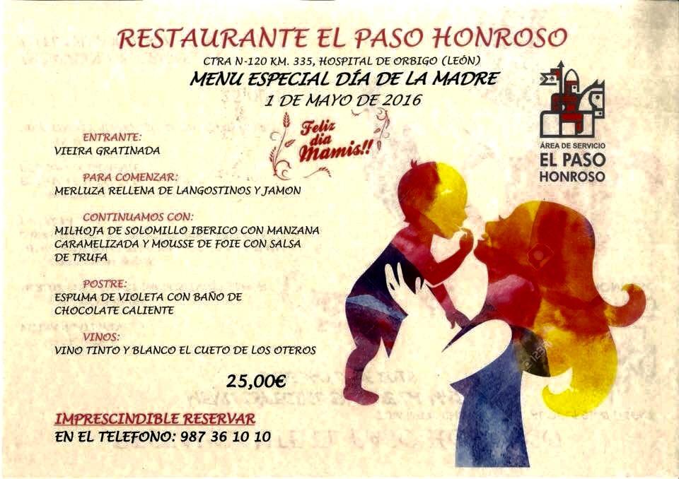 Celebra EL DIA DE LA MADRE en Restaurante El Paso Honroso (Hospital de Órbigo) LEÓN.-