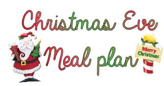 Christmas eve meal plan