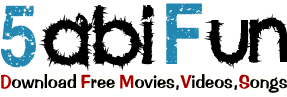 5abiFun | Download Free Movies | Videos | Songs