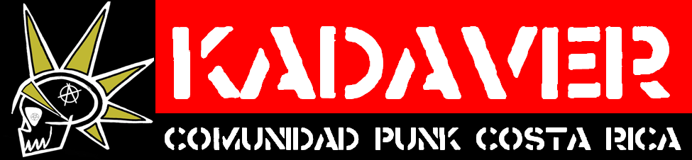 Kadaver:: Comunidad Punk Costa Rica