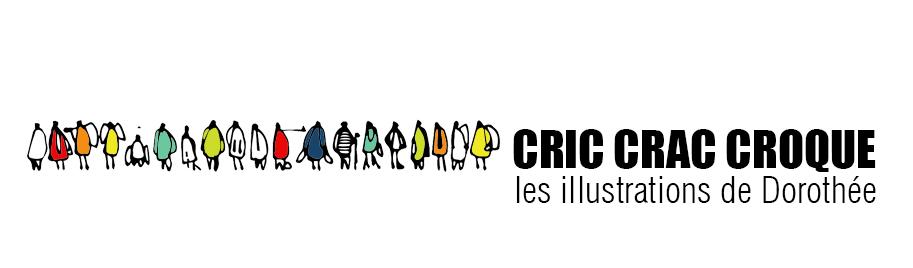 Cric Crac Croque - les illustrations de Dorothée Walter