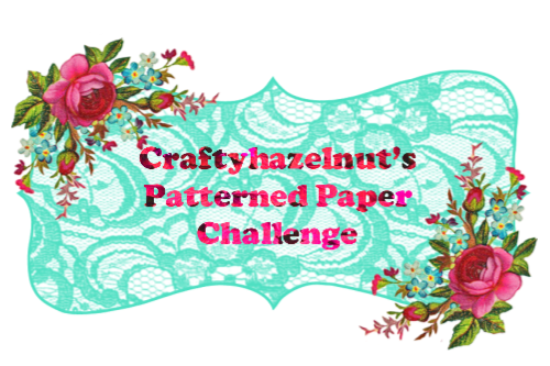 Craftyhazelnuts Patterened Paper Challenge
