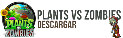 Descargar Plants vs Zombies Full
