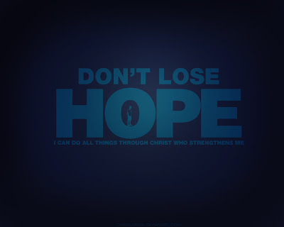 Don't Loose Hope Inspirational Quote