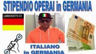 STIPENDIO OPERAI IN GERMANIA