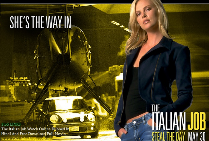Italian Job Watch Online Dubbed In Hindi And Free Download Full Movie