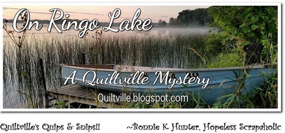 Quiltville's Quips & Snips!!