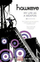 Hawkeye, Vol.1: My Life as a Weapon by Matt Fraction