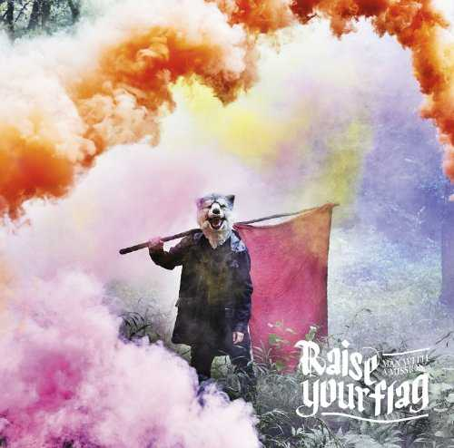 MAN WITH A MISSION - Raise your flag MP3 RAR Download