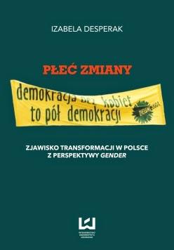 https://wydawnictwo.uni.lodz.pl/index.php#/book:show,5049,p%C5%82e%C4%87_zmiany_zjawisko_transformacji_w_polsce_z_perspektywy_gender
