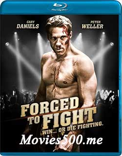 Forced to Fight 2011 Dual Audio Hindi Movie BluRay 720p at softwaresonly.com
