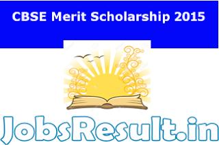 CBSE Merit Scholarship 2015