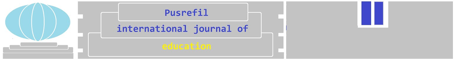 PUSREFIL International Journal of Education