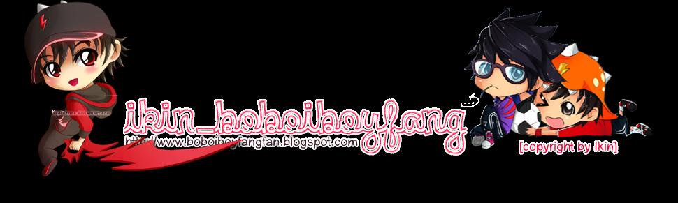 Ikin_BoboiboyFang (Fan)