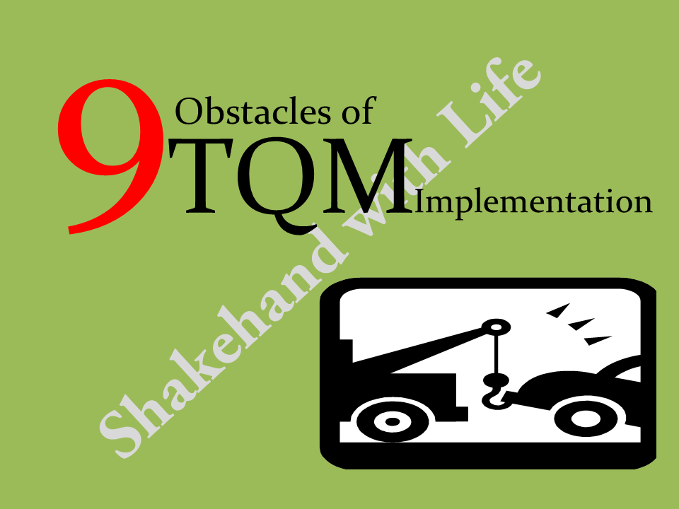 9 Obstacles of TQM implementation