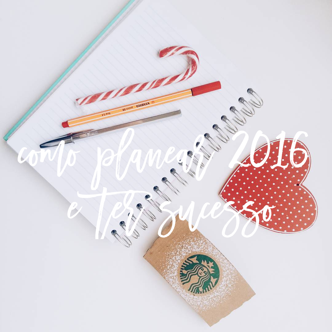 how to plan and succedd in 2016 tips - the paper and ink