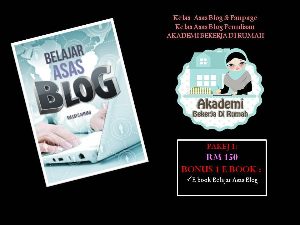 Kelas Asas Blog Penulisan/ fanpage