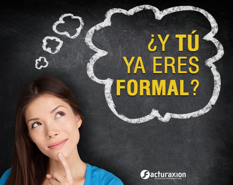 Y tú, ¿ya eres formal?