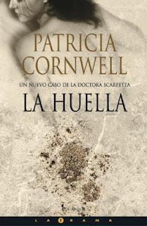La Huella - Patricia Cornwell