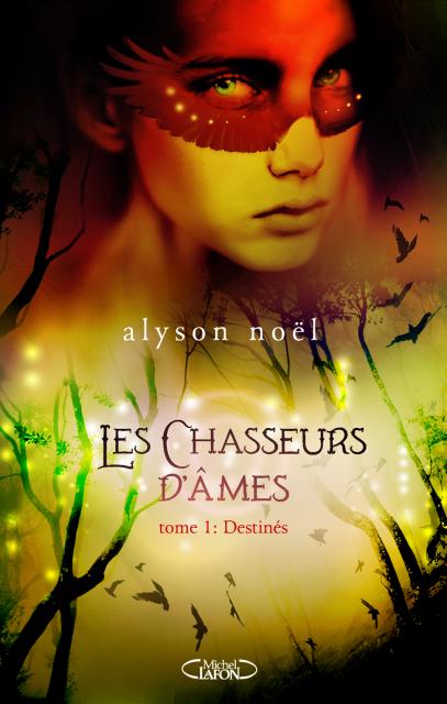 Les chasseurs d'ames - Tome 1 et 2 - Alyson Noel