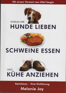 Buchcover: Melanie Joy - Warum wie Hunde lieben, Schweine essen und Kühe anziehen