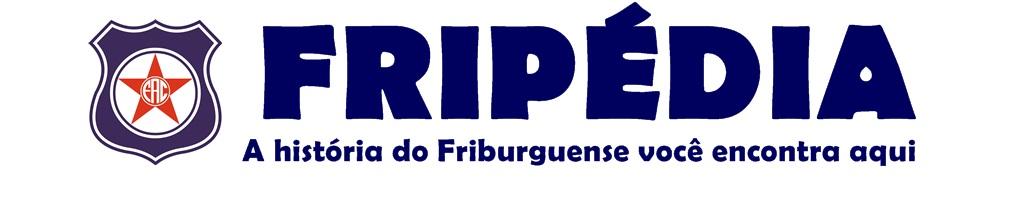 Fripédia - A enciclopédia do Friburguense