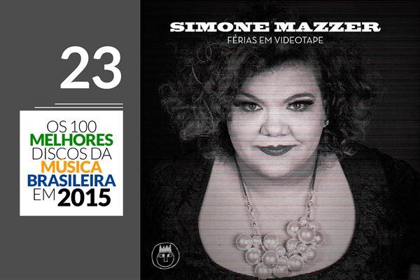 Simone Mazzer - Férias Em Videotape