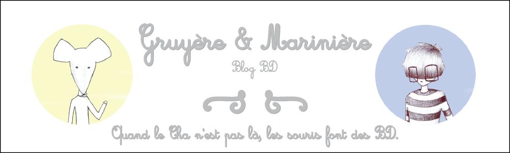 Gruyère et Marinière