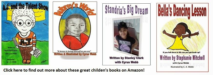 Chidlren's Books Written/Co-Written by Cyrus Webb