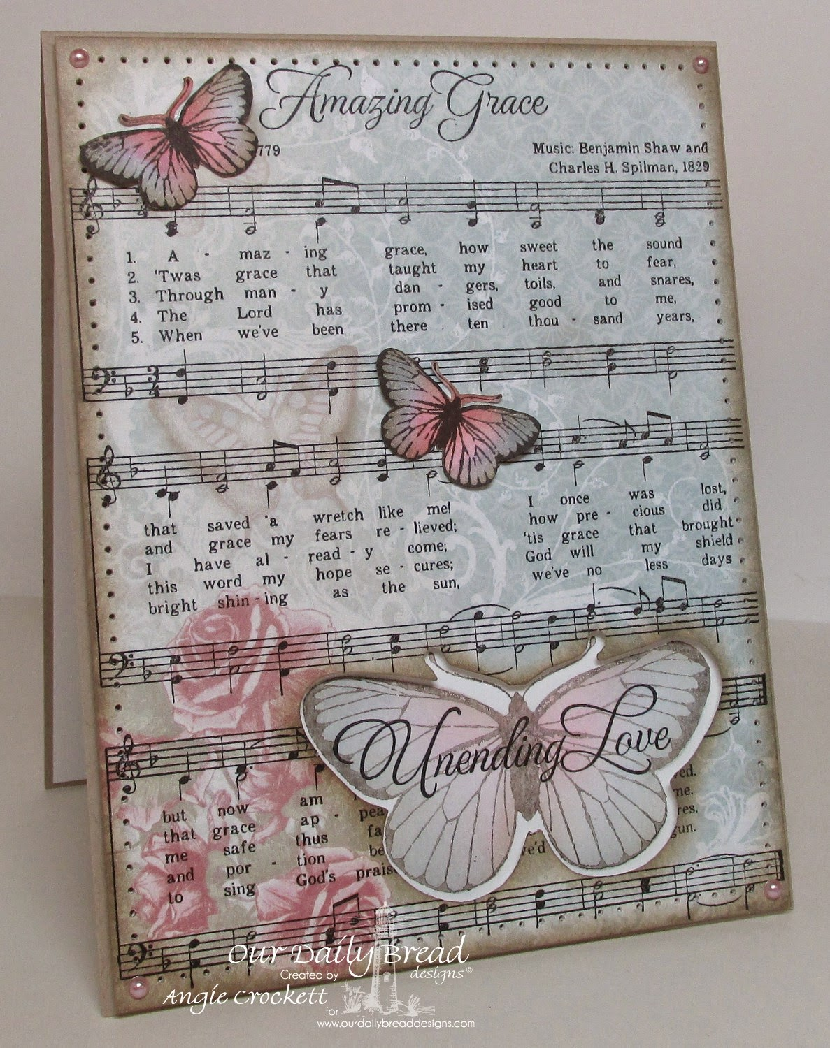 ODBD Amazing Grace Sheet Music Backgrond, ODBD How Sweet The Sound, ODBD Shabby Rose Paper Collection, ODBD Butterfly Single and Custom Die, ODBD Stamped By Butterfly Mini, Card Designer Angie Crockett
