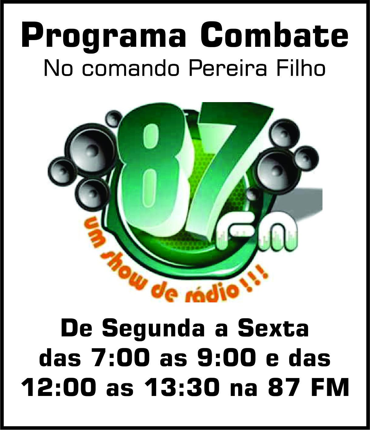 PROGRAMA COMBATE - 87 FM