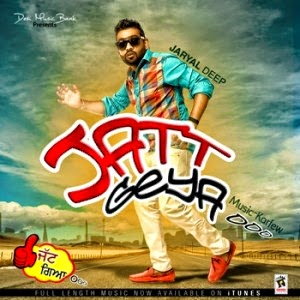 jatt geya o o o lyrics & hd video  jaryal deep   mp3 download