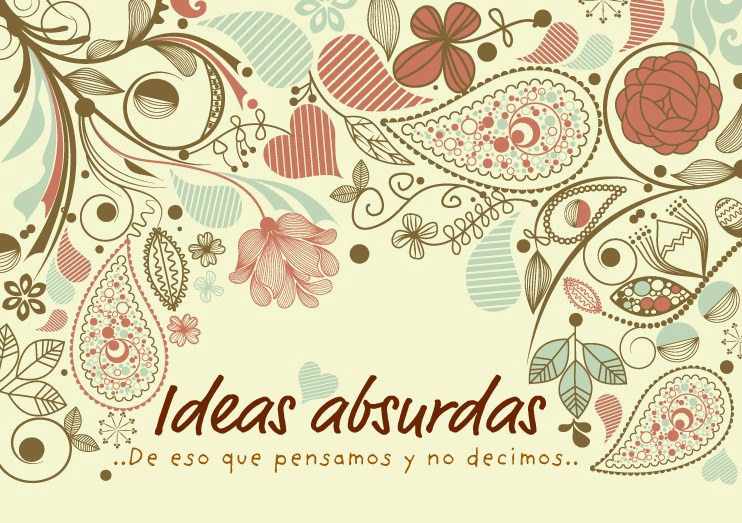 Ideas absurdas