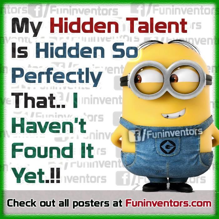 hidden talent funny minion quote