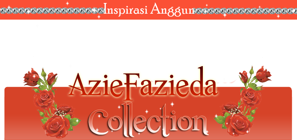 ..aziefazieda collection..