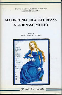 MALINCONIA ED ALLEGREZZA NEL RINASCIMENTO